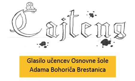 CAJTENG – šolski časopis OŠ Adama Bohoriča